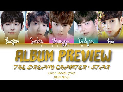 txt-(투모로우바이투게더)-the-dream-chapter:-star-(album-preview)-lyrics---color-coded-(romeng)