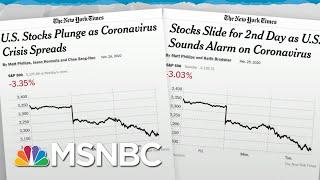 Trump Admin Lacks Credibility To Calm Markets On Coronavirus News | Rachel