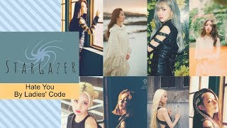 """How Would StarGazer (members of Dreamcatcher and LOONA) sing """"Hate You"""" by Ladies' Code"""