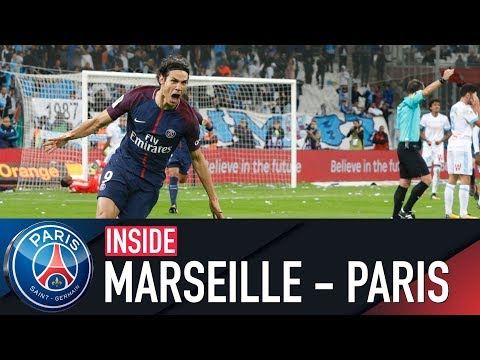 INSIDE - OLYMPIQUE DE MARSEILLE VS PARIS SAINT-GERMAIN with CAVANI