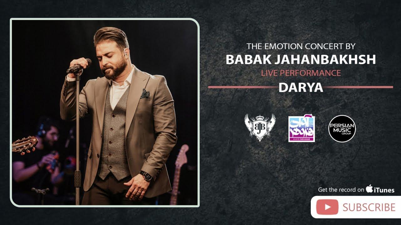 Babak Jahanbakhsh - Darya - Live In Concert ( بابک جهانبخش - اجرای زنده آهنگ دریا )