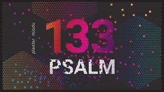PLASTER M ODU. Psalm 133 Błogosławione Relacje