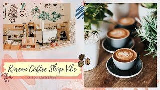 커피숍 KOREAN COFFEE SHOP VIBE PLAYLIST | STUDY PLAYLIST 💗 (CHILL/ ACOUSTIC/ RELAXING/SWEET/SOOTHING)