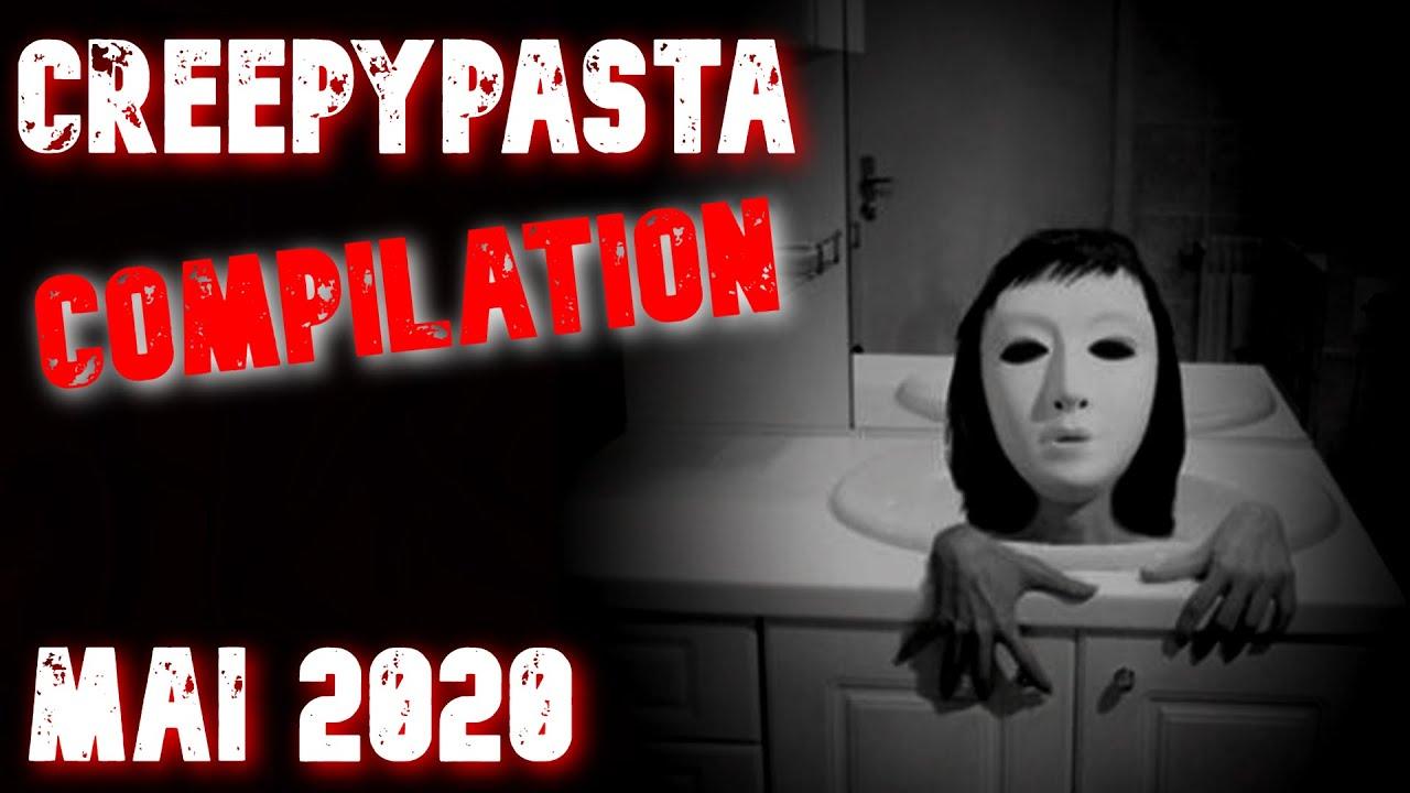 (CREEPYPASTA FR) COMPILATION MAI 2020 (compilation)