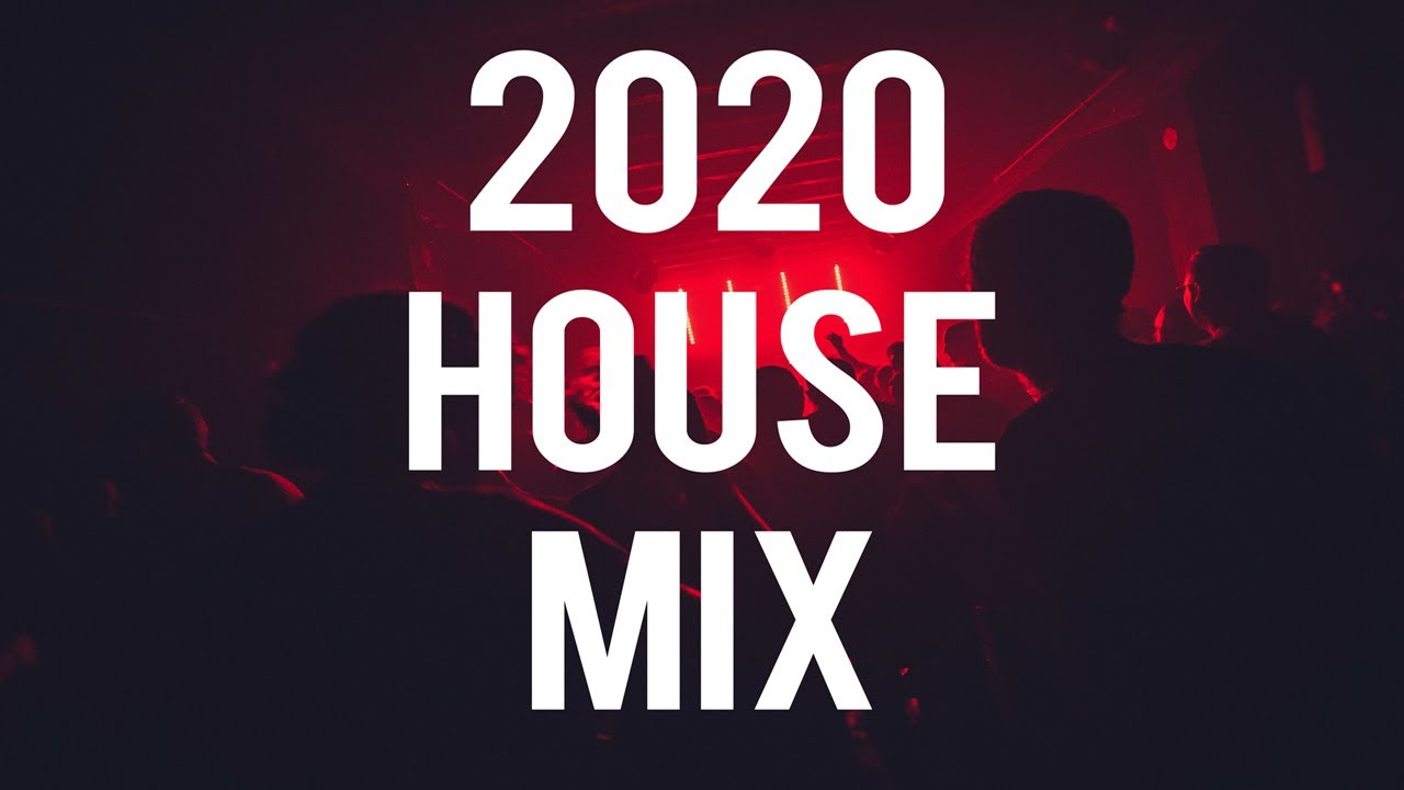 HOUSE MUSIC MIX 2020 - UK House / Piano House / Deep House