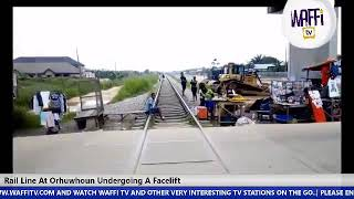 Rail Line At Orhuwhorun Undergoes A Facelift