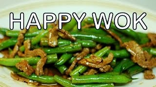 Stir Fry :  Beef With Green Beans ( Authentic Chinese / Cantonese Cooking )
