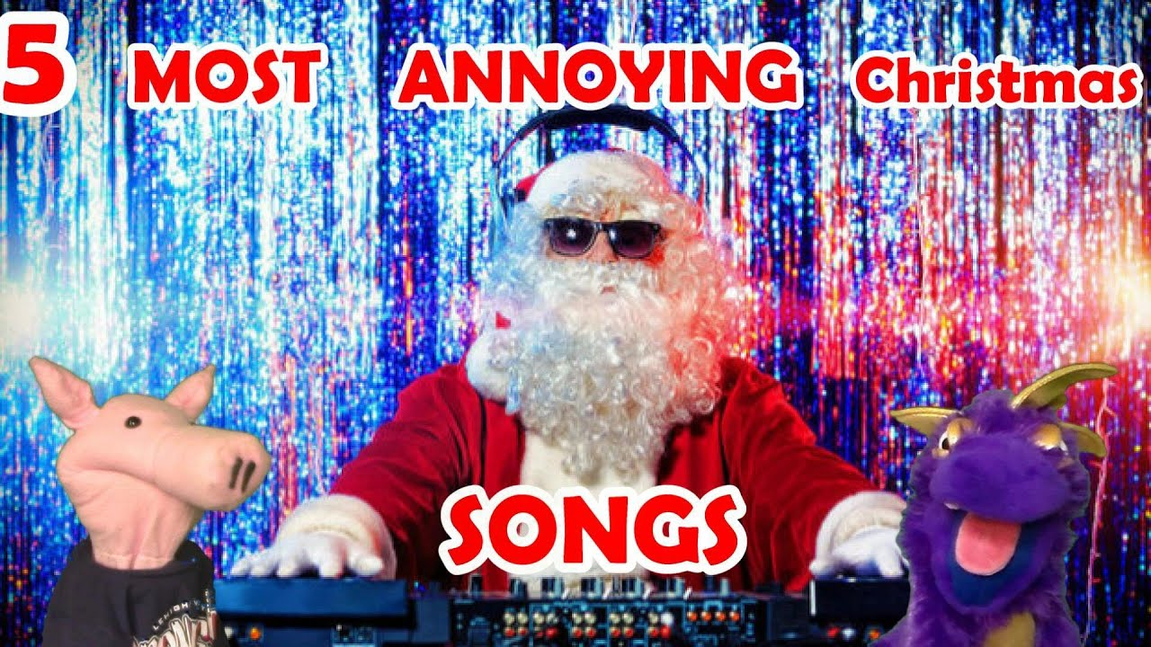 5 most annoying christmas songs sam pog - Most Annoying Christmas Songs