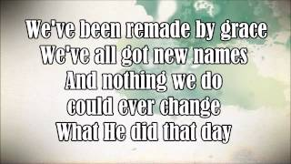 Josh Wilson- That was then, this is now Lyrics