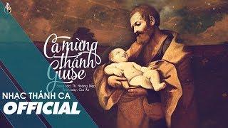 Ca Mừng Thánh Giuse (Sáng tác: Th. Hoàng Diệp) -  Gia Ân   MV LYRICS