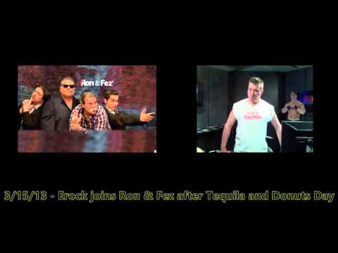 R&F - Erock stops by Ron & Fez after Tequila and Donuts Day