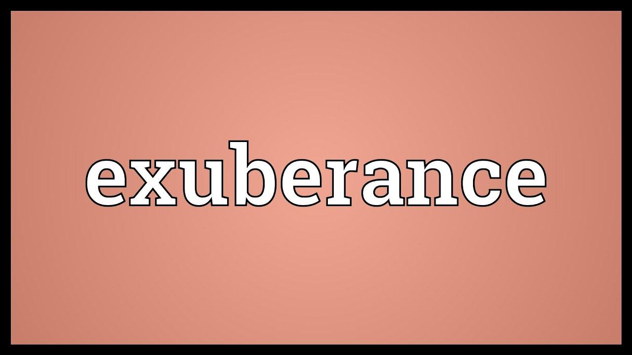 define exuberate