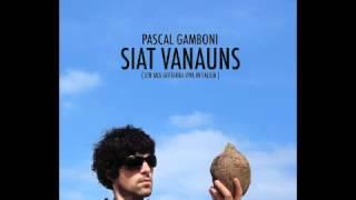 Liung Unviern - Pascal Gamboni