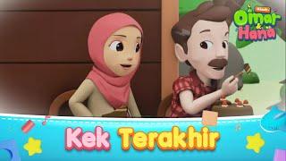 Download lagu Kek Terakhir   Omar & Hana Kisah Kanak-Kanak Islam