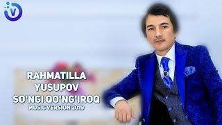 Rahmatilla Yusupov - So'ngi qo'ng'iroq | Рахматилла Юсупов - Сунги кунгирок (music version)