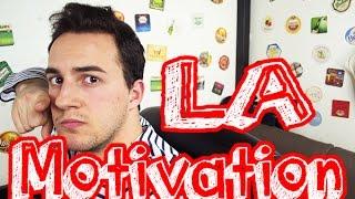 LA MOTIVATION