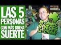 TOP 5 - Las 5 Personas con más Buena Suerte