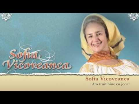 Sofia Vicoveanca - Am trait bine cu jocul