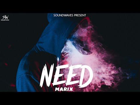 latest-hindi-rap-song-2019-ii-need-ii-marix-ii-soundwaves-ii