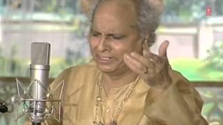 Kaha Karoon Vaikuntha | Saanwra Girdhari (Indian Classical Vocal) By Pandit Jasraj