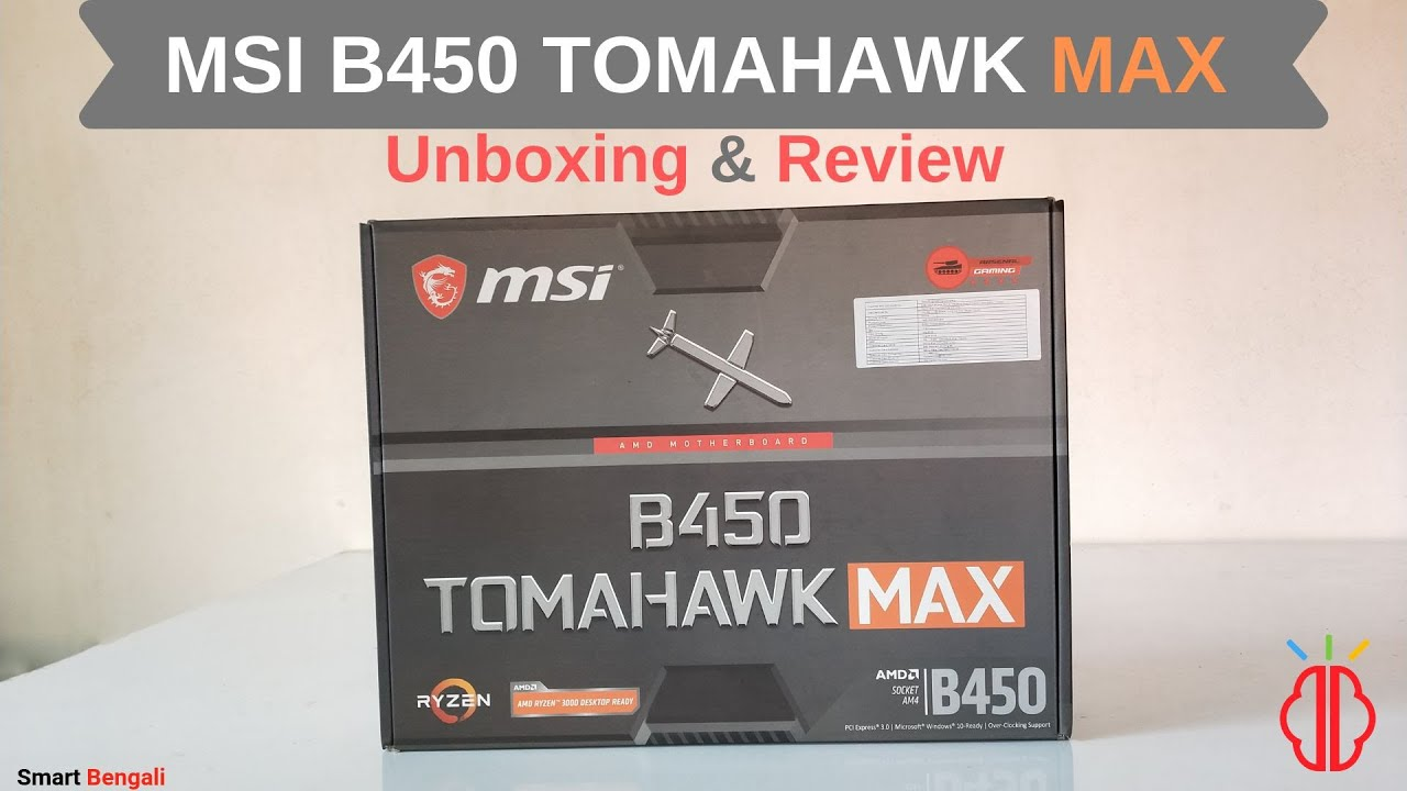 MSI B450 tomahawk max unboxing & review -The BEST B450 motherboard