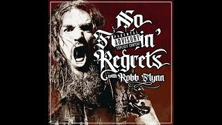 Baixar N F'n Regrets Podcast w/ Robb Flynn debuts Wed Dec 11th