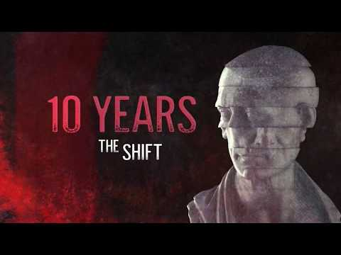 "10 YEARS - ""The Shift"" (Official Lyric Video)"
