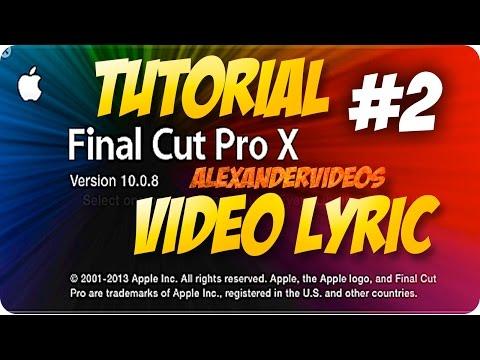 HAZ Video Lyric PASO A PASO FINAL CUT PRO X RAPIDO Part 2