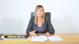 Est-il nécessaire d'avoir deux avocats ? | Q5 FAQ#1 - Valérie Smadja