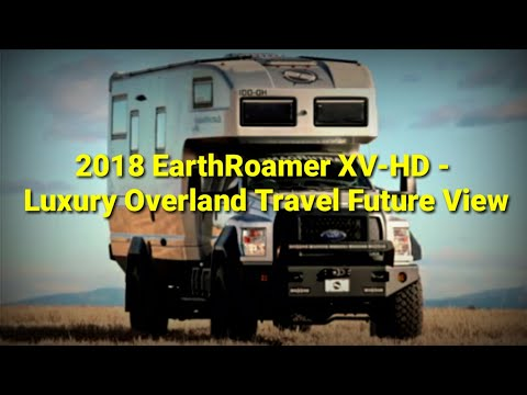 2018 EarthRoamer XV-HD -  Luxury Overland Travel Future View