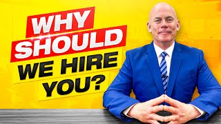 WHY SHOULD WE HIRE YOU? (The BEST ANSWER to this DIFFICULT Interview Question!)