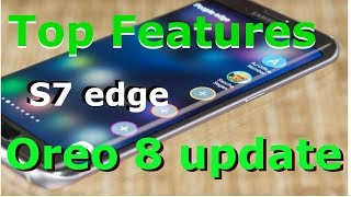 S7 Edge Oreo 8.0 update Top features in Hindi 🔥🔥