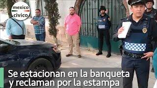 Se estacionan en la banqueta, reclaman por la estampa y se van al Juez Cívico | Poder Anti Gandalla