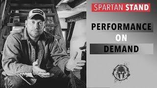 Performance On Demand // Spartan STAND 001