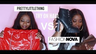 ♡ Fashion Nova VS. PrettyLittleThing ? TRY ON HAUL + SIZE
