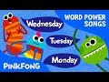 Seven Days | English Word Song | Word Power | Pinkfong Songs for Children