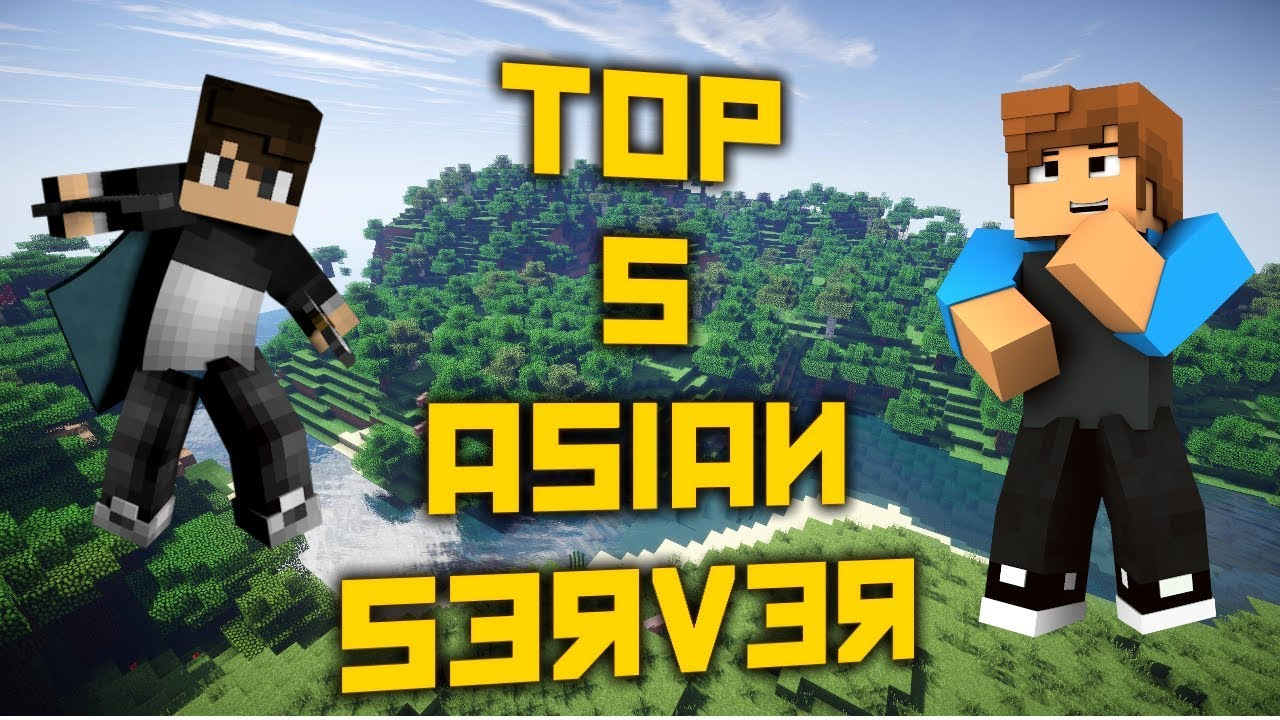 TOP 5 ASIA SERVERS YouTube