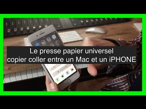 Le Presse Papier Universel   Copier Coller Entre Un Mac Et Un IPHONE