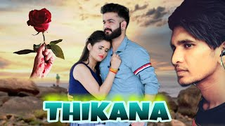 THIKANA , Mohit Sharma Anjali Raghav new song Haryanvi Dev Badal NAVEEN PABANA 2020