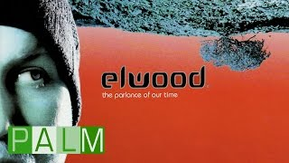 Download Elwood: Sundown MP3 song and Music Video