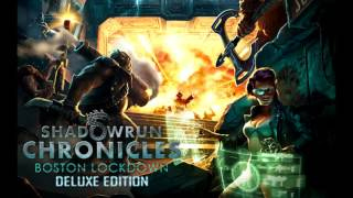 Shadowrun Chronicles Boston Lockdown OST Full
