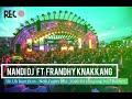 Nandi Dj Ft FrandhyKnakang - Uh Uh Bum Bum -New funky Mix_ 2020 Dj Kampung Vol.7 Reborn