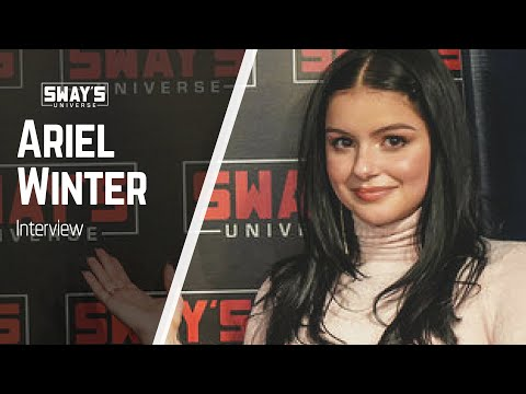 Ariel Winter from Modern Family  Talks Fame, Relationships and Raps Cardi B