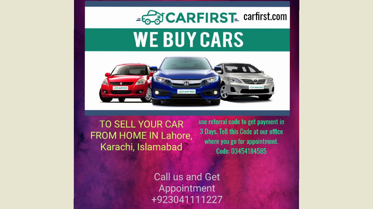 Sell Car In Pakistan Lahore Islamabad Karachi From Home