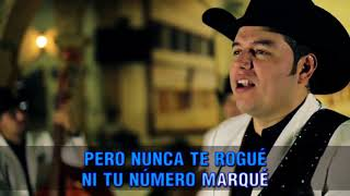 Los Herederos de Nuevo León -  Ya se murió (  Karaoke Oficial )