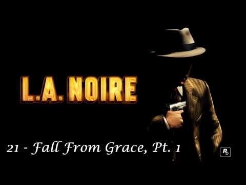 L.A. Noire - Fall from Grace, Pt. 1