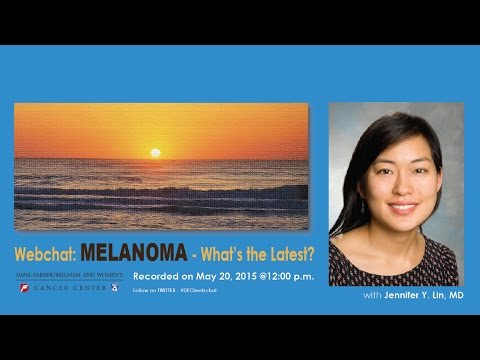 Live Webchat: Melanoma – What's The Latest? | Dana-Farber Ca