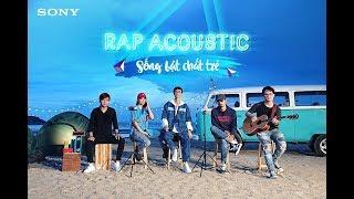 Rap Acoustic 4 - Sống Bật Chất Trẻ - Đen ft. Kimmese ft. Lynk Lee