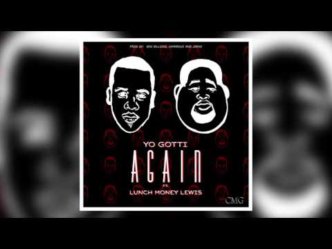Yo Gotti ft. Lunch Money Lewis - Again (Audio)