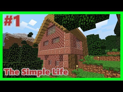 ORMANDA EV BULDUM! - Minecraft: The Simple Life #1 | EFSANE YENİ SERİ